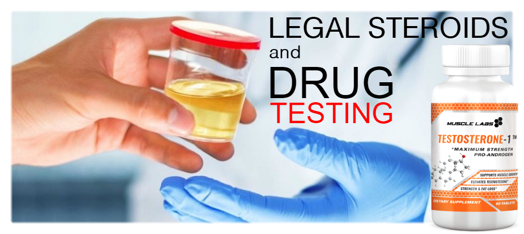 Legal Steroids Drug Testing - Drug Free Supplements - Muscle